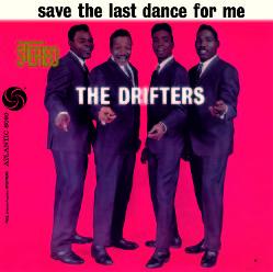 ザ・ドリフターズ「Save The Last Dance For Me」/ワーナーミュージック・ジャパン/WPCR-27809/952円(税別)