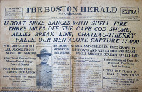 This image shows the front page of the July 22, 1918 edition of The Boston Herald, from the Walter Howard Mayo III collection, headlining a report of a German World War I submarine attack on Orleans, Massachusetts, which took place the day before. (Boston Herald via AP)