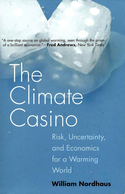 米国の大学で筆者が教材に使っていたノードハウス氏の一般向け書籍『The Climate Casino』
