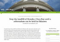 This screen capture shows a petition to the White House seeking a halt to the landfill work off the coast of Henoko in Okinawa to relocate a U.S. Marine Corps base.
