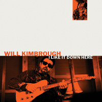 This cover image released by Soundly Music shows 'I Like It Down Here,' a release by Will Kimbrough. (Soundly Music via AP)