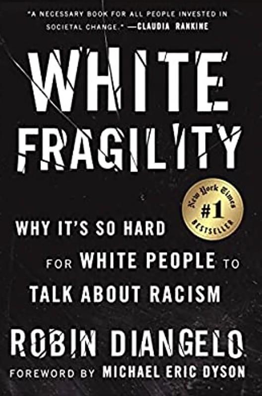 """ロビン・ディアンジェロ准教授による『白人であることの脆弱(""""White Fragility"""")』"""